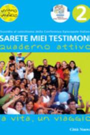 Sarete miei testimoni – La vita, un viaggio – Quaderno attivo 2