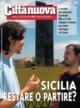 Sicilia. Restare o partire ?