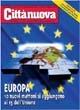 Europa 10 nuovi mattoni si aggiungono ai 15 dell'U