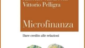 Microfinanza : dare credito alle relazioni