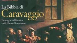 La Bibbia letta da Caravaggio