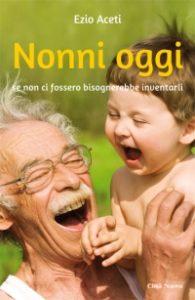 Nonni oggi (Città Nuova editrice)