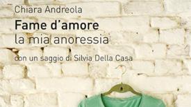 "Chiara Andreola, autrice di ""Fame d'amore"", incontra i lettori"