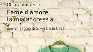 Così l'anoressia si è mangiata la mia vita, il racconto di Chiara Andreola