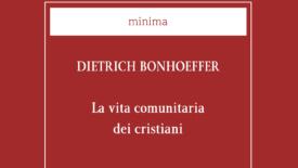 settantesimo anniversario di Bonhoeffer. Novità editoriale