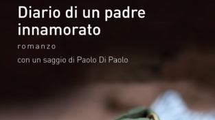 """A Roma il """"Diario di un padre innamorato"""""""