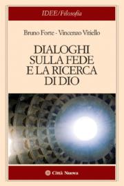 Dialoghi sulla fede e la ricerca di Dio