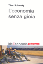 L'economia senza gioia