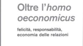 Oltre l'homo oeconomicus