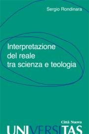 Interprettazione del reale tra scienza e teologia