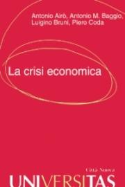 La crisi economica appello a una nuova responsabilità