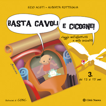 Copertina Basta cavoli e cicogne! /3