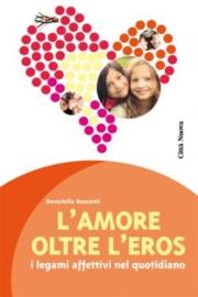 L'amore oltre l'eros