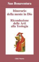 Copertina Itinerario della mente in Dio – Riconduzione delle arti alla teologia