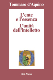 L'ente e l'essenza – L'unità dell'intelletto