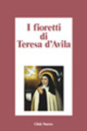 I fioretti di Teresa d'Avila