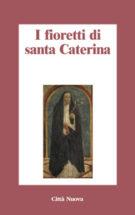 Copertina I fioretti di santa Caterina