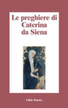 Copertina Le preghiere di Caterina da Siena