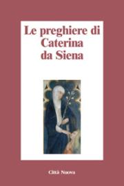 Le preghiere di Caterina da Siena