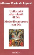 Copertina Uniformità alla volontà di Dio – Modo di conversare con Dio