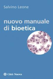 Nuovo manuale di bioetica
