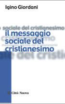 Copertina Il messaggio sociale del cristianesimo