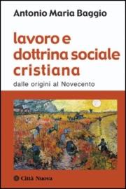 Lavoro e dottrina sociale cristiana