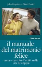 Copertina Il manuale del matrimonio felice