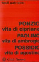 Copertina Vita di Cipriano – Vita di  Ambrogio – Vita di  Agostino