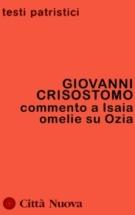 Copertina Commento a Isaia – Omelie su Ozia