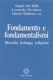 Fondamento e fondamentalismi