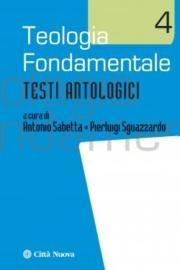 Teologia fondamentale/4 – Testi antologici