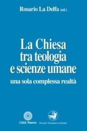 La Chiesa tra teologia e scienze umane