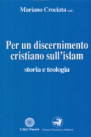 Per un discernimento cristiano sull'Islam