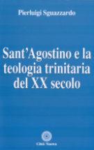 Copertina Sant'Agostino e la teologia trinitaria del XX secolo