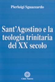 Sant'Agostino e la teologia trinitaria del XX secolo