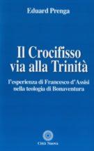 Copertina Il Crocifisso via alla Trinità