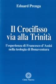 Il Crocifisso via alla Trinità