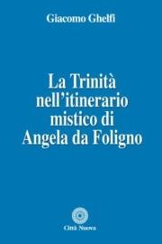 La Trinità nell'itinerario mistico di Angela da Foligno