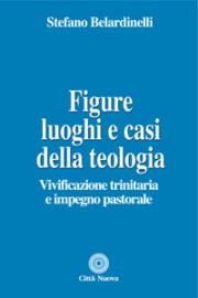 Figure, luoghi e casi della teologia
