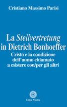 Copertina La Stellvertretung in Dietrich Bonhoeffer