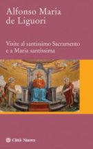 Copertina Visite al Santissimo Sacramento e a Maria Santissima