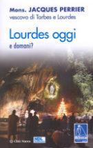 Copertina Lourdes oggi