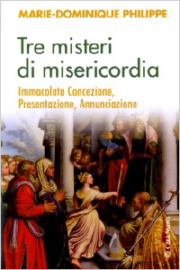Tre misteri di misericordia