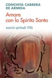Amare con lo Spirito Santo