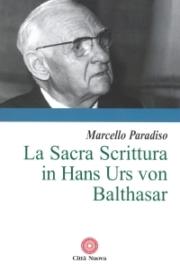 La Sacra Scrittura in Hans Urs von Balthasar