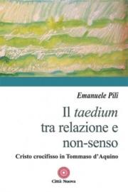 Il taedium tra relazione e non-senso
