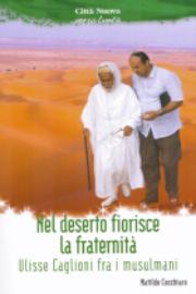 Nel deserto fiorisce la fraternità