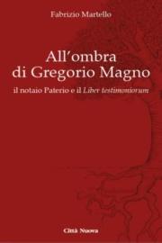 All'ombra di Gregorio Magno