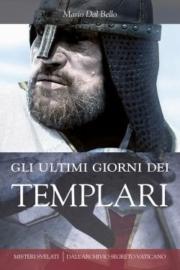 Gli ultimi giorni dei Templari